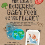 The Best Homemade Baby Food on the Planet Book Review