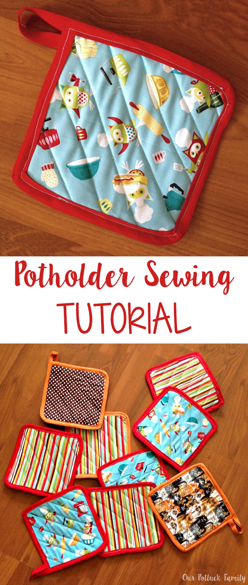 Potholder Sewing Tutorial Our Potluck Family