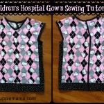 Children's Hospital Gown Sewing Tutorial