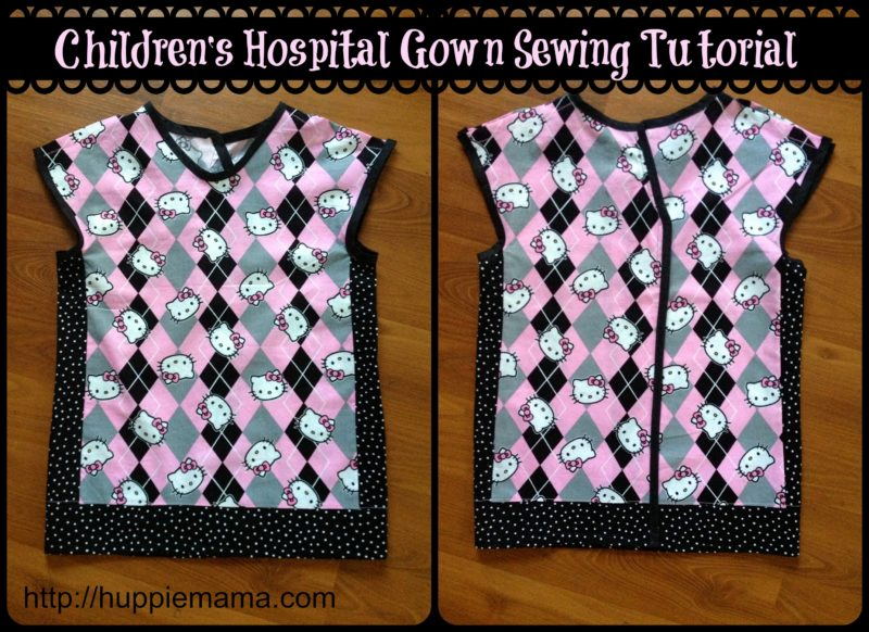 defb39a564 Children s Hospital Gown Sewing Tutorial - Our Potluck Family