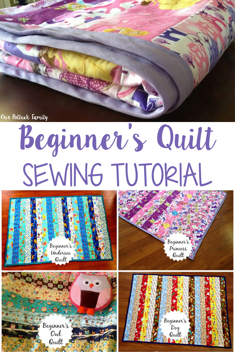 5325ec58a3 Beginner s Quilt Sewing Tutorial - Our Potluck Family
