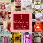 12 Ideas for Valentine's Day Jars