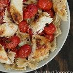 Roasted Tomato Grilled Chicken Pasta