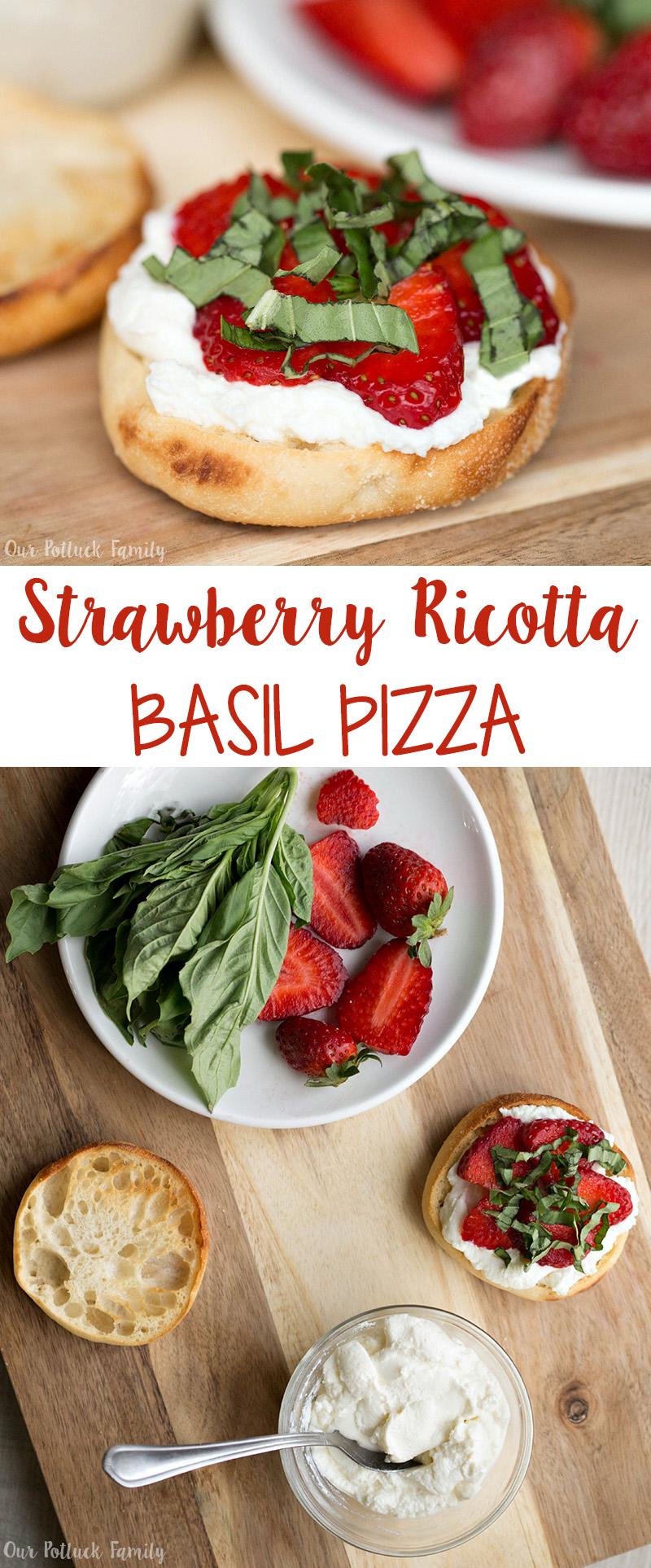 Strawberry Ricotta Basil Pizza