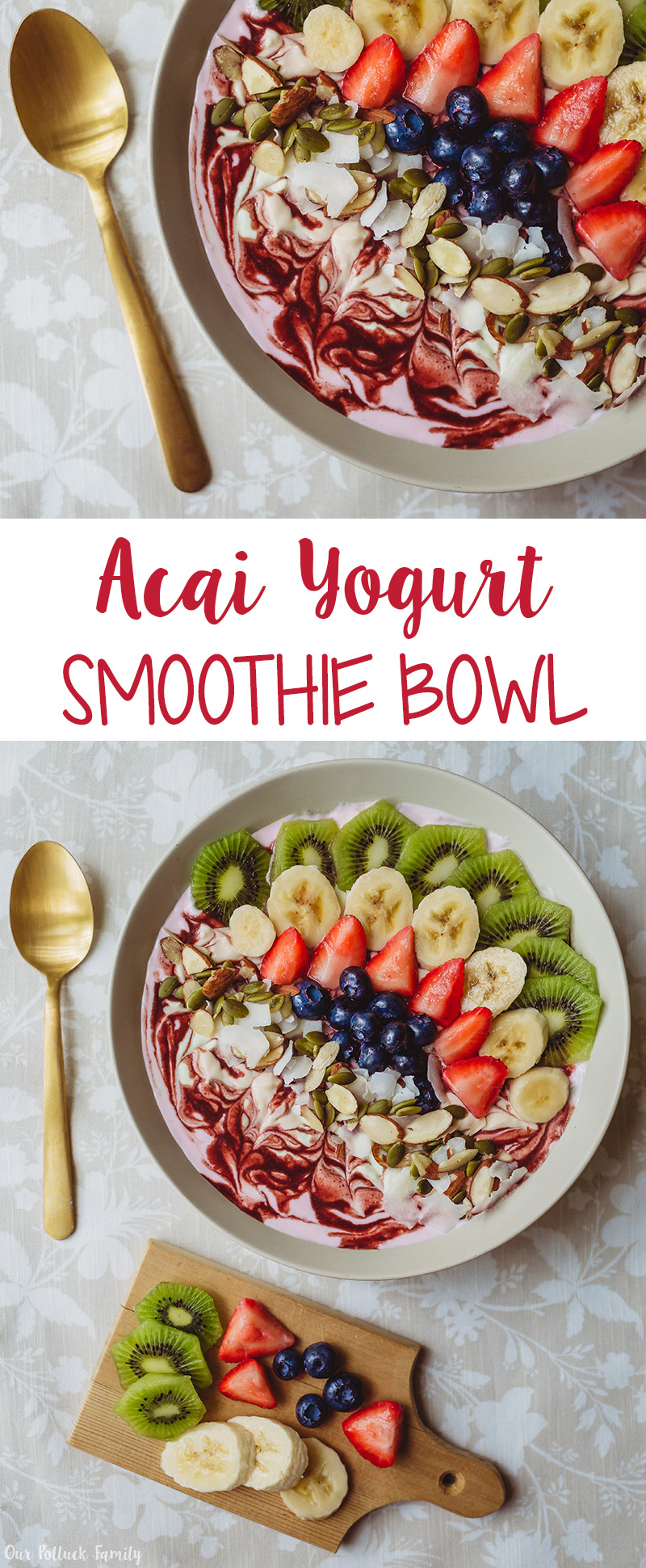 Acai Yogurt Smoothie Bowl