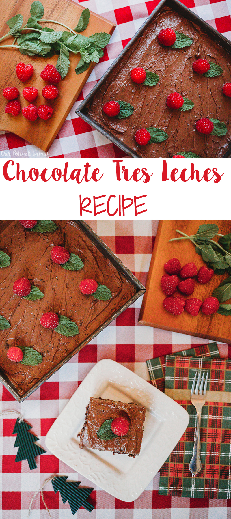 Chocolate Tres Leches Recipe