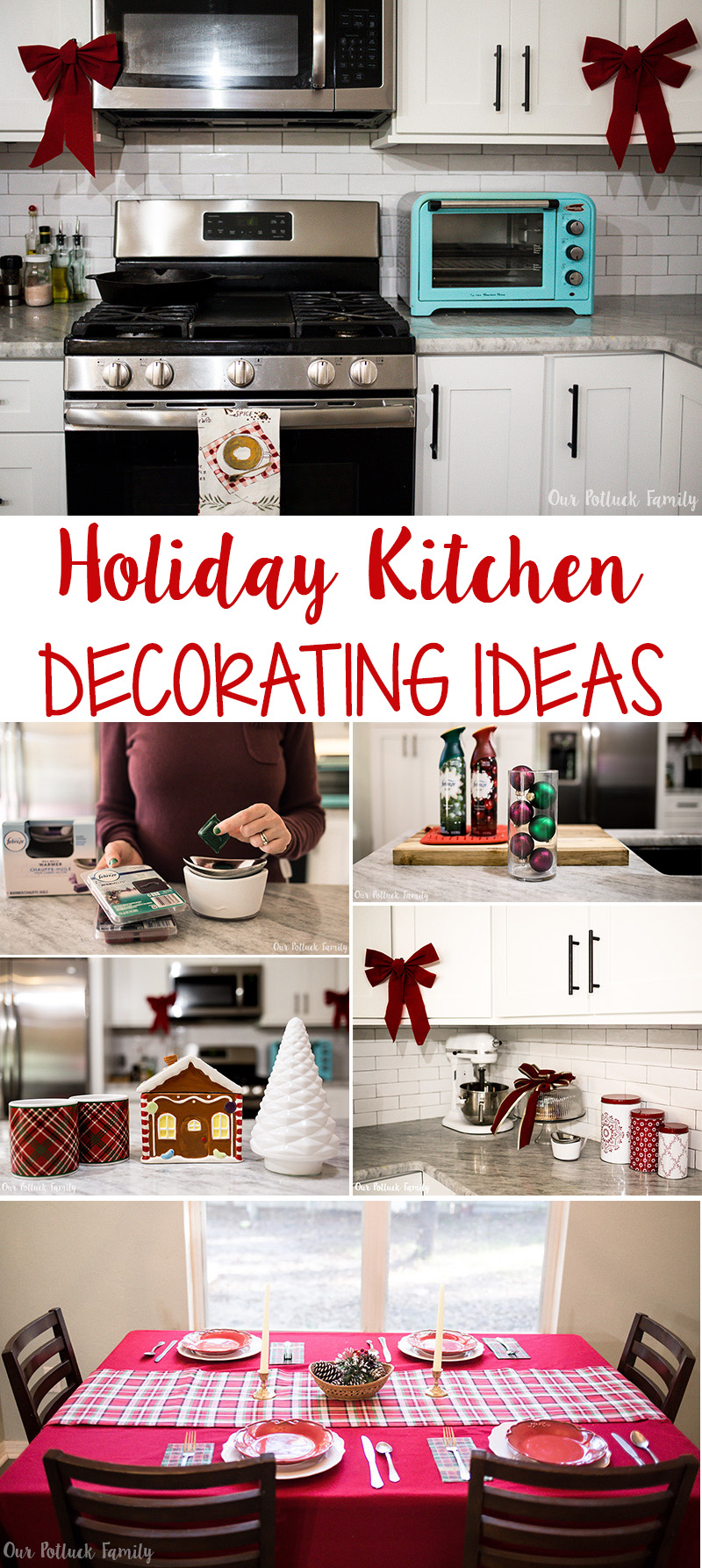 Holiday Kitchen Decorating Ideas Our Potluck Family