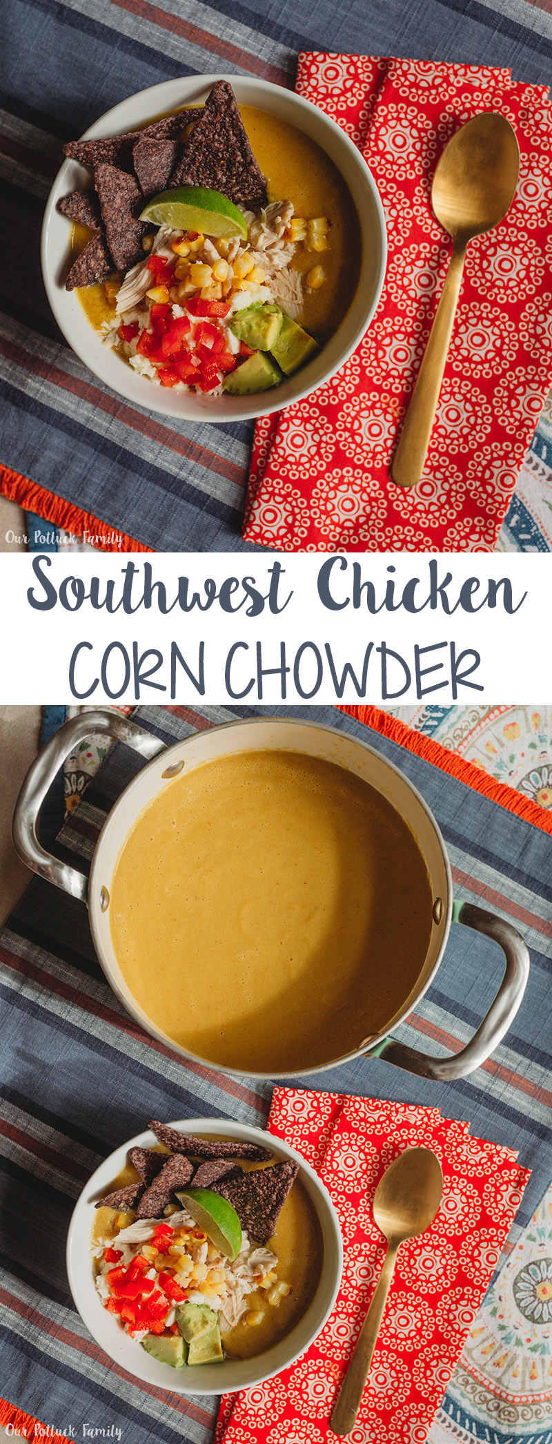 Southwest Chicken Corn Chowder