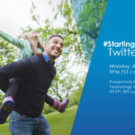 Starting is Believing Twitter Chat April 29th, 2019